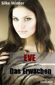 Eve - Das Erwachen_Coverbild_kl